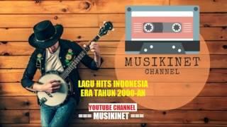 Lagu Hits Indonesia Era Tahun 2000an