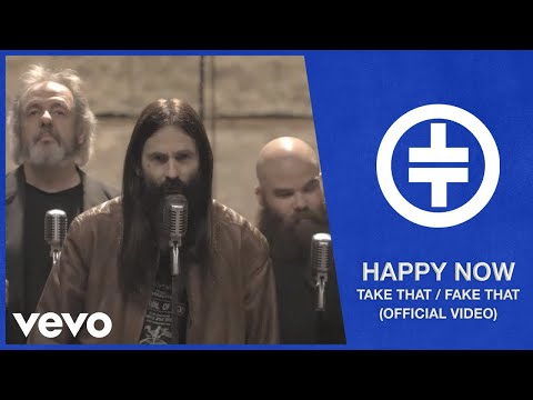 Take That / Fake That - Happy Now - The Video