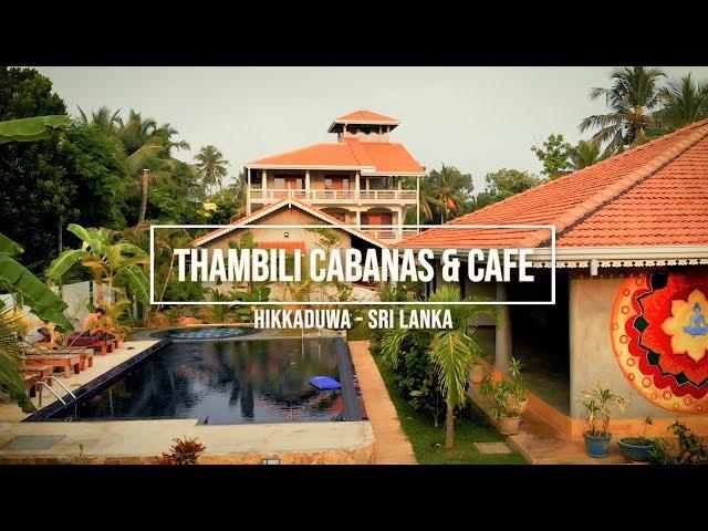 Thambili Cabanas & Cafe - Hikkaduwa, SRI LANKA
