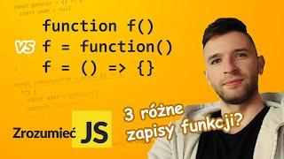 Różnice pomiędzy funkcjami (function declaration, function expression, arrow function)