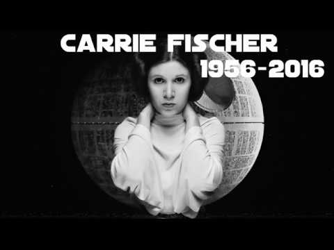 Carrie Fischer - In Memoriam (1956 - 2016 )
