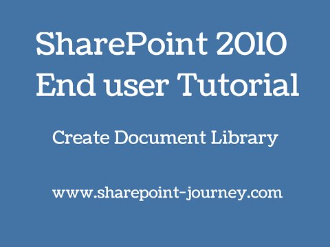 SharePoint 2010: How To Create Document Library | SharePoint-Journey.com