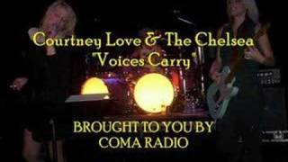 """Courtney Love & The Chelsea """"Voices Carry"""" [Live]"""