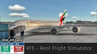 RFS - Real Flight Simulator - Dubai(DXB) to Mumbai(BOM) Full Flight With ATC calls
