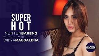 TEASER | GAK KUAT BANGET! Nonton Bareng With Widya Magdalena | Saturday Morning Show