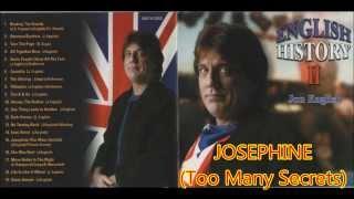 Jon English - Josephine (Too Many Secrets)