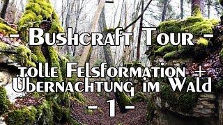 Bushcraft Tour: tolle Felsformation und Übernachtung im Wald 1 - 2 | Overnighter | Outdoor BW