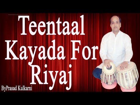 Tabla Lesson # 40 Teental/kayada/ Kayada For Practice)/Riyaj