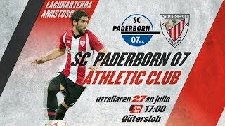 🔴 LIVE - SC Paderborn 3-3 Athletic Club ⚽️ Lagunartekoa I Amistoso