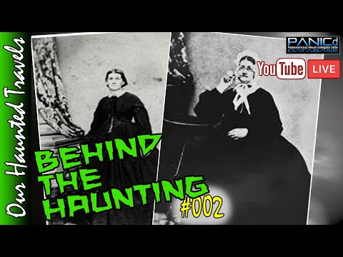 Elizabeth Stiles the Healing Spy | Behind The Haunting #002 by: PANICdVideos - Our Haunted Travels