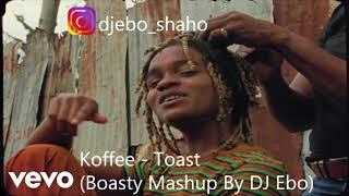 Koffee - Toast (Boasty Mashup/Remix)