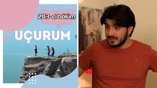 Uçurum (203-cü bölüm) - TAM HİSSƏ