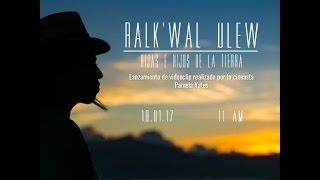 Baixar Sara Curruchich  RALK'WAL ULEW  Hijos de la Tierra .Video Oficial!!