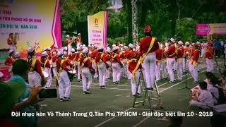 Đội nhạc kèn Võ Thành Trang - Giải đặc biệt cấp thành phố lần 10 - 2018