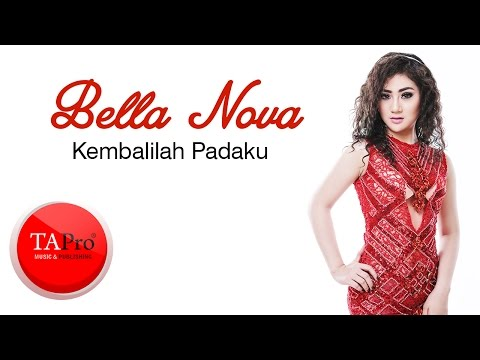 BELLA NOVA - KEMBALILAH PADAKU ( Official Lyric Video)