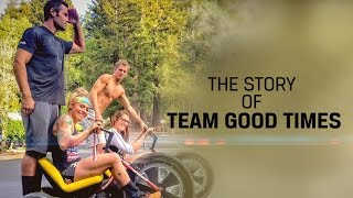 The Story of Team Good Times