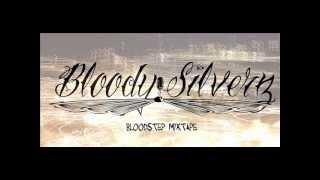 Baixar BLOODY SILVERZ - E BALLA! [BLOODSTEP MIXTAPE]
