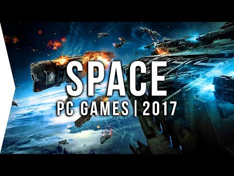 Top 10 PC ►SPACE◄ Games to Watch in 2017! | Upcoming Sci-Fi Space Sims