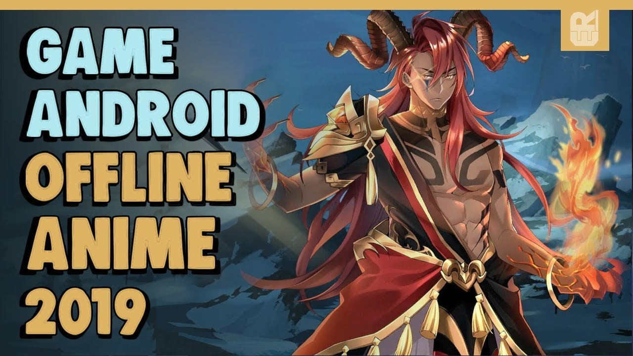 7 game android offline anime terbaik 2019