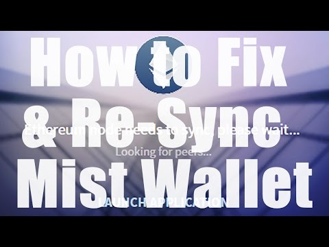 Ethereum Mist Wallet - How to fix when blockchain won't sync up