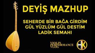 GAMZE KOÇAK  | HASAN KARAGÖZ  | TURKISH DEYİŞ MASHUP 2019