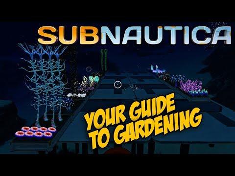 YOUR SUBNAUTICA GUIDE TO GARDENING | GARDENING 101  -  Subnautica Tips & Tricks