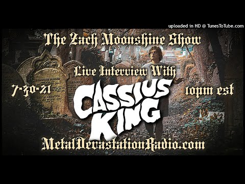 Cassius King - Interview 2021 - The Zach Moonshine Show