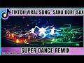 Tiktok Viral Song Sana Dort Sax Super Dance Remix Dj Jonel Sagayno  Mp3 - Mp4 Download