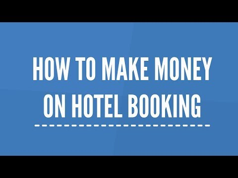 How To Make Money On Hotel Booking