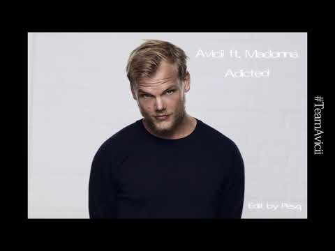 Avicii & Madonna - Addicted (The One That Got Away) Pesq Edit