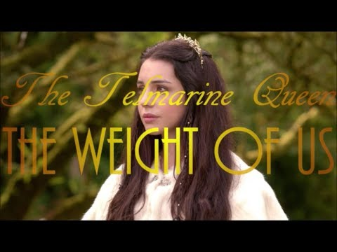 Narnia AU | The Telmarine Queen | The Weight of Us
