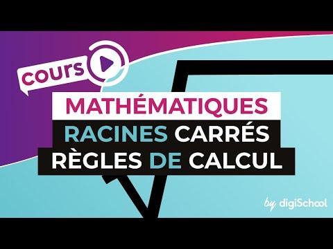 Racines carrés – Règles de calcul - Mathématiques