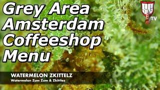 Grey Area Amsterdam Coffeeshop menu YouTube Videos