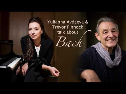 Yulianna Avdeeva & Trevor Pinnock talk about Johann Sebastian Bach