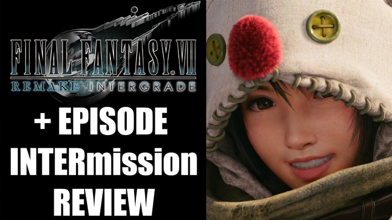 Final Fantasy 7 Remake Intergrade + Episdoe INTERmission Review - The Final Verdict (Video Game Video Review)