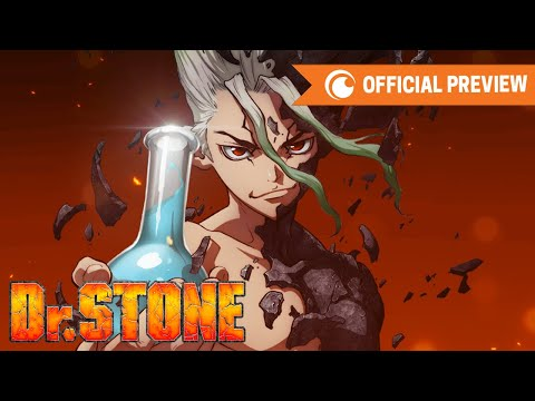 Dr. STONE | OFFICIAL PREVIEW