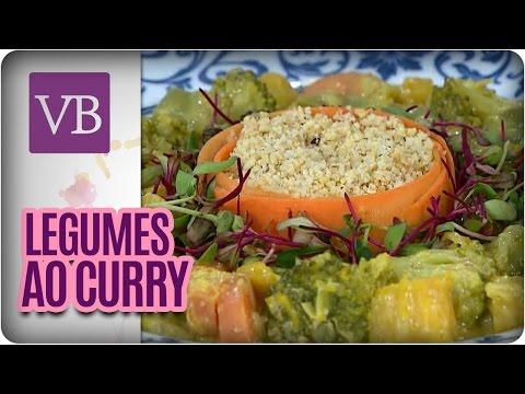 Legumes Ao Curry - Você Bonita (12/04/16)