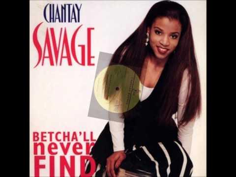 Chantay Savage - Betcha'll Never Find   HD