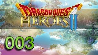 Dragon Quest Heroes 2 | PC | Deutsch ★ #003 - Auf auf, ja auf auf.. in den Wald hinein