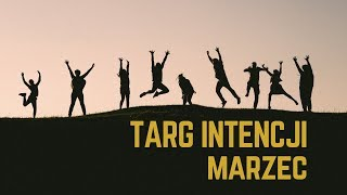 Targ intencji - marzec