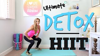 Ultimate DETOX Workout | Hot Body HIIT