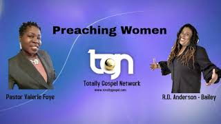 Preaching Women with Valerie Foye (Guest: R.D Anderson - Bailey)