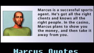 Hoyle Casino 2008 - Marcus quotes