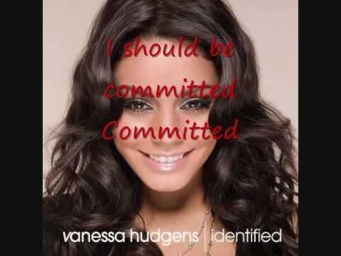 Committed Vanessa Hudgens Karaoke w/ lyrics