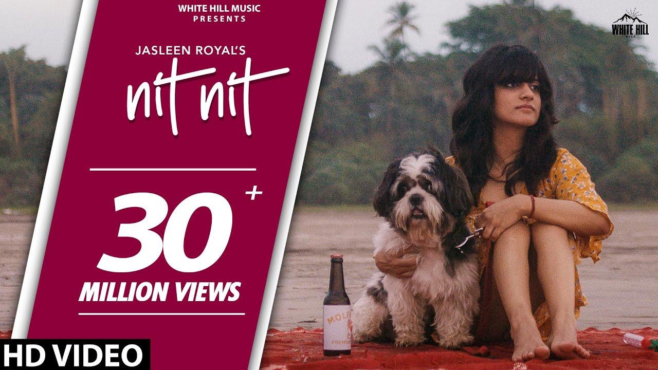 Nit Nit (Full Song) | Jasleen Royal | New Punjabi Song 2020 | White Hill Music