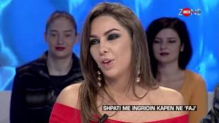 Repeat youtube video Zone e lire - Shpati me Ingridin kapen ne 'Faj'! (02 dhjetor 2016)