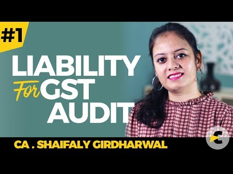 Basic provisions for Audit in GST