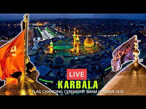 LIVE 🔴 From Karbala Muharram 1442/2020 | Flag 🏴 Changing Ceremony Shrine Imam Hussainع | New Video