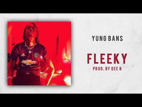 Yung Bans - Fleeky Mp3