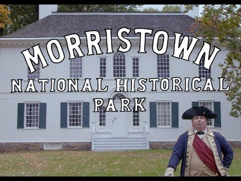 The Remarkable Story of American Perseverance at Morristown National Historical Park